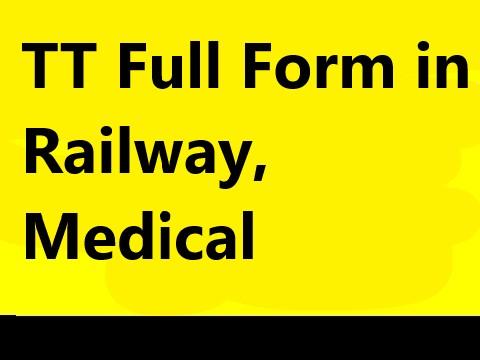 TT Full Form